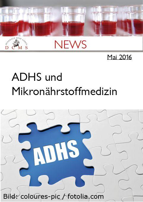 NEWS - ADHS und Mikronährstoffe